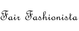 Fair Fashionista